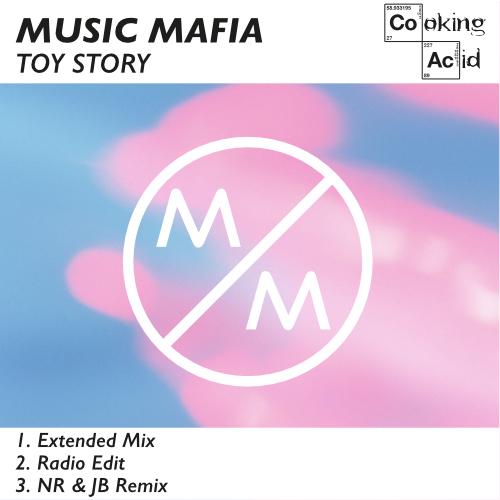 Music Mafia - Toy Story