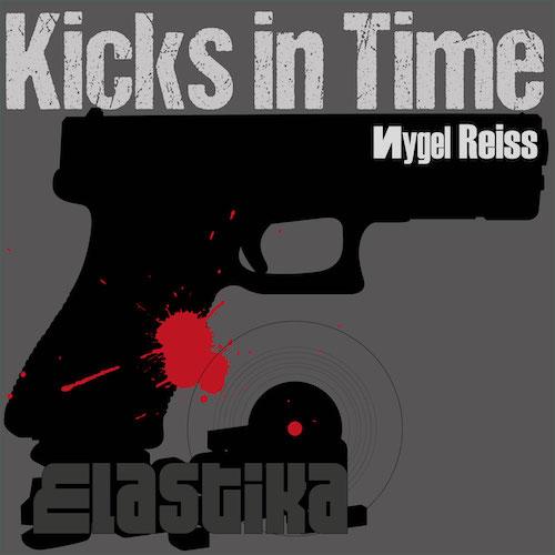 Nygel Reiss - Kicks In Time